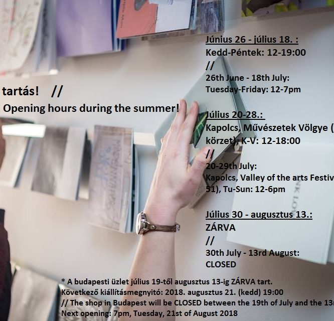 Opening hours during the summer!